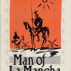 MAN OF LA MANCHA - Man Of La Mancha The Legendary Musical - 1
