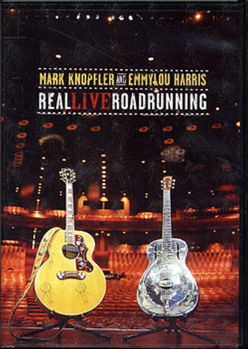 Mark Knopfler Amp Emmylou Harris Real Live Roadrunning