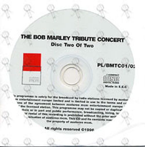 MARLEY-- BOB - Exclusive Radio Special: The Bob Marley Tribute Concert - 2