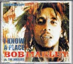 MARLEY-- BOB - I Know A Place - 1
