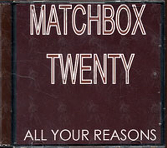 MATCHBOX 20 - All Your Reasons - 1