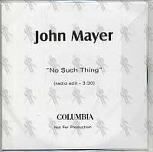 no such thing john mayer Read about no such thing by living room - john mayer and see the artwork, lyrics and similar artists.