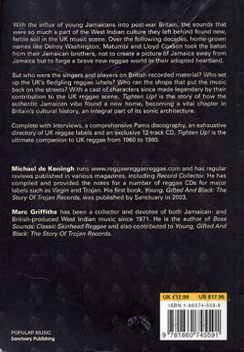 MICHAEL DE KONINGH & MARC GRIFFITHS - Tighten Up! The History Of Reggae In  The UK (Books) | Rare Records