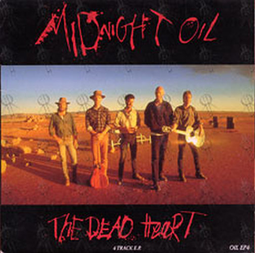 Midnight Oil The Dead Heart 7 Inch Vinyl Rare Records