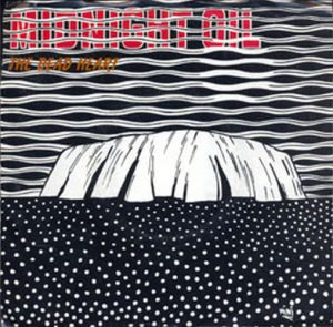 MIDNIGHT OIL - The Dead Heart - 1