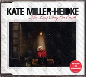 MILLER-HEIDKE-- KATE - The Last Day On Earth - 1
