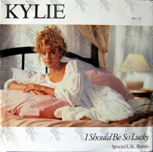 MINOGUE-- KYLIE - I Should Be So Lucky (Special UK Remix) - 1