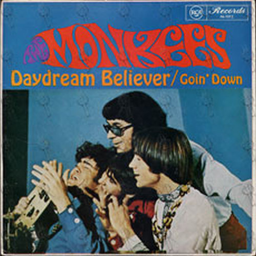 MONKEES-- THE - Daydream Believer / Goin' Down - 1