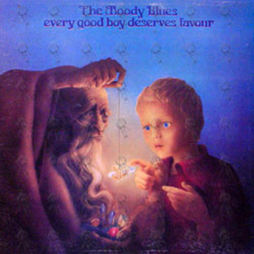 MOODY BLUES-- THE - Every Good Boy Deserves Favour - 1