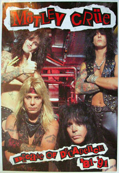 MOTLEY CRUE - 'Decade Of Decadence '81-'91' 'Band Shot' Poster - 1