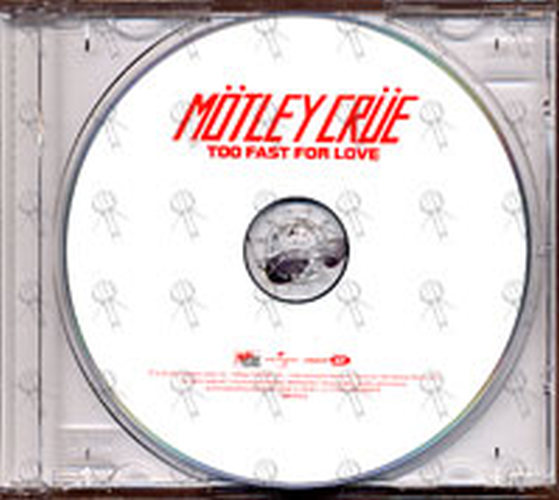 MOTLEY CRUE - Too Fast For Love - 3
