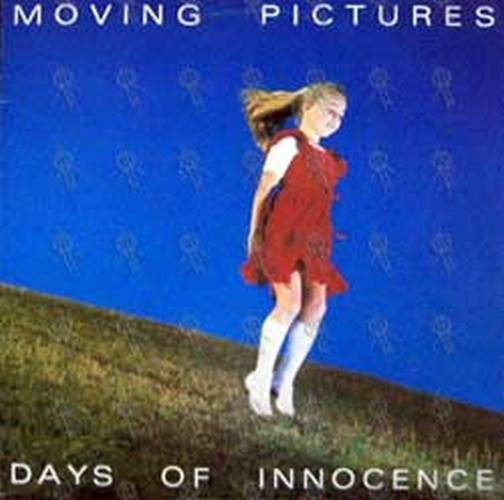 MOVING PICTURES - Days Of Innocence - 1