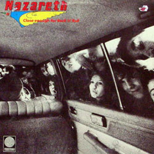 NAZARETH - Close Enough For Rock 'N' Roll - 1