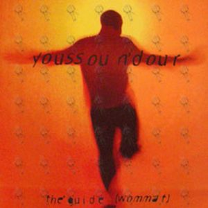 N'DOUR-- YOUSSOU - The Guide (Wommat) / Permanent Shade Of Blue Double Sided Promo Flat - 1
