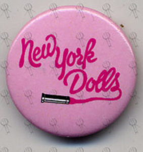 NEW YORK DOLLS-- THE - Pink Badge - 1