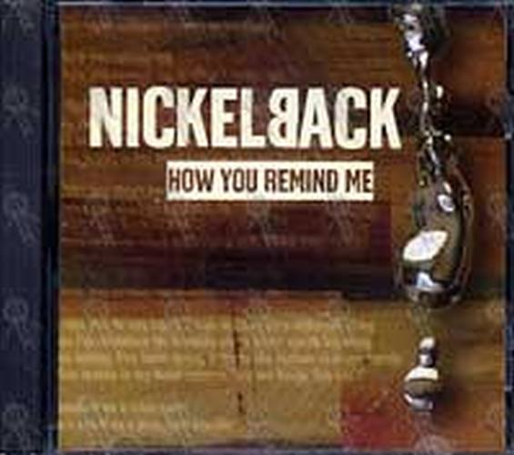 NICKELBACK - How You Remind Me - 1