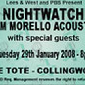 NIGHTWATCHMAN (TOM MORELLO)-- THE - Unused 'The Tote' Tuesday