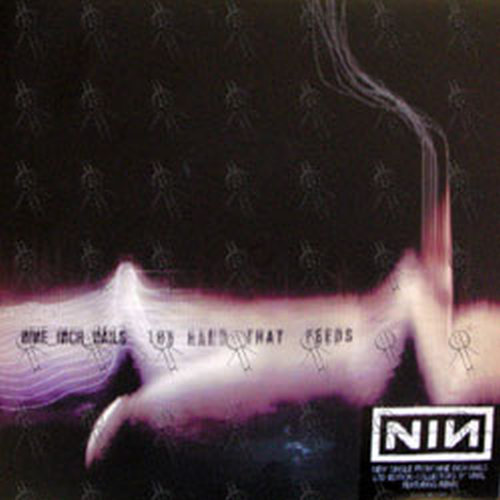 NINE INCH NAILS - The Hand That Feeds - 1