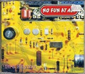 NO FUN AT ALL - In A Rhyme - 1