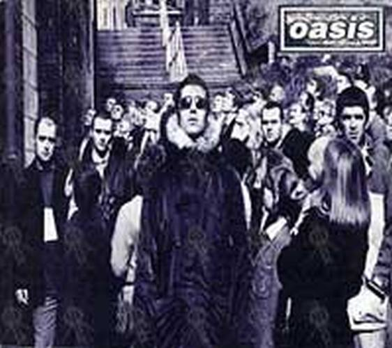 OASIS - D'You Know What I Mean - 1