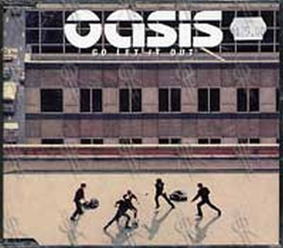 OASIS - Go Let It Out - 1