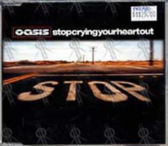 OASIS - Stop Crying Your Heart Out - 1