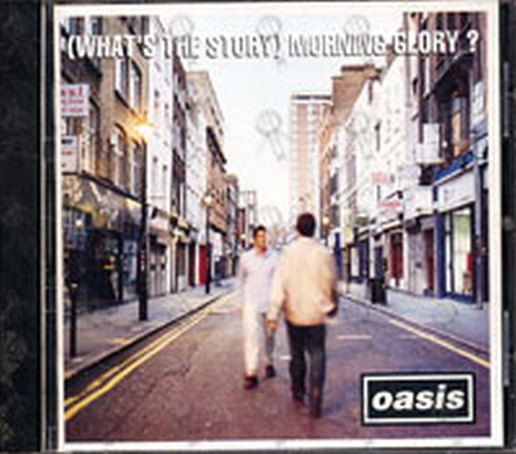 OASIS - (Whats's The Story) Morning Glory? - 1
