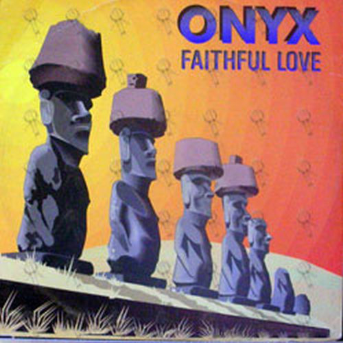 ONYX - Faithful Love - 1