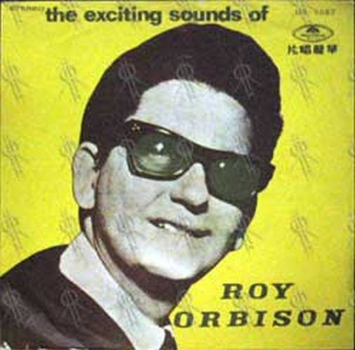ORBISON-- ROY - The Exciting Sounds Of Roy Orbison - 1