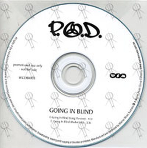 P.O.D. - Going In Blind - 1