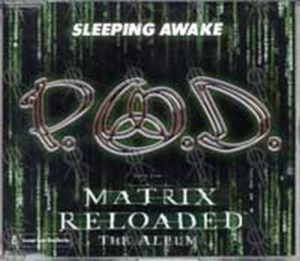 P.O.D. - Sleeping Awake - 1