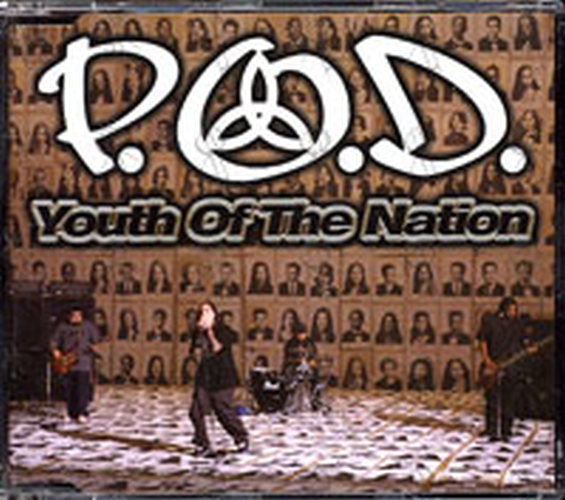 P.O.D. - Youth Of The Nation - 1