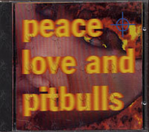 peace love and pitbulls