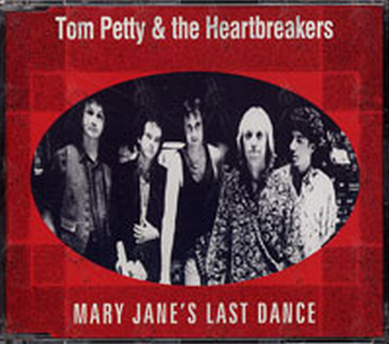 PETTY & THE HEARTBREAKERS-- TOM - Mary Jane's Last Dance - 1