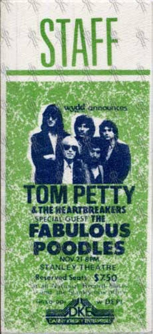 PETTY & THE HEARTBREAKERS-- TOM - Stanley Theater