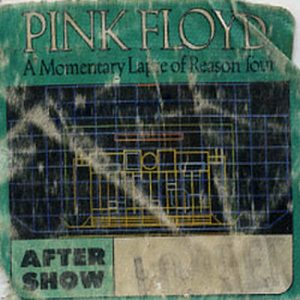 PINK FLOYD - 'A Momentary Lapse Of Reason Tour' After Show Cloth Sticker Pass - 1