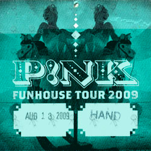 PINK - 'Funhouse Tour' August 14th 2009 Cloth Stick-On - 1