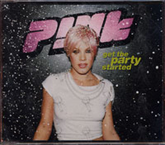 PINK - Get The Party Started - 1