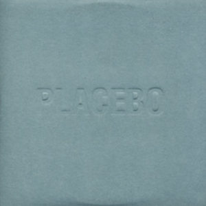 PLACEBO - Special Needs - 1