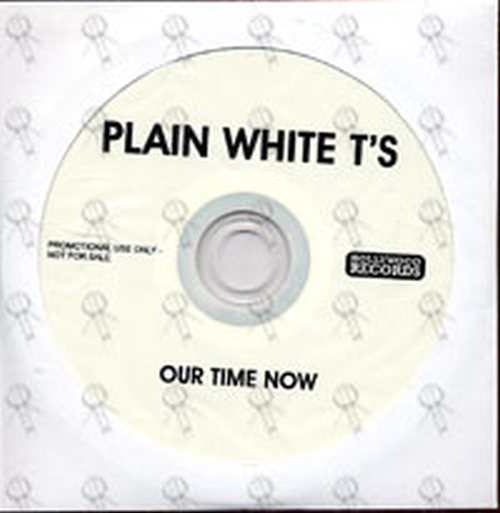 PLAIN WHITE T'S - Our Time Now - 1
