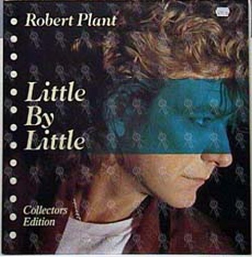 PLANT-- ROBERT - Little By Little - 1