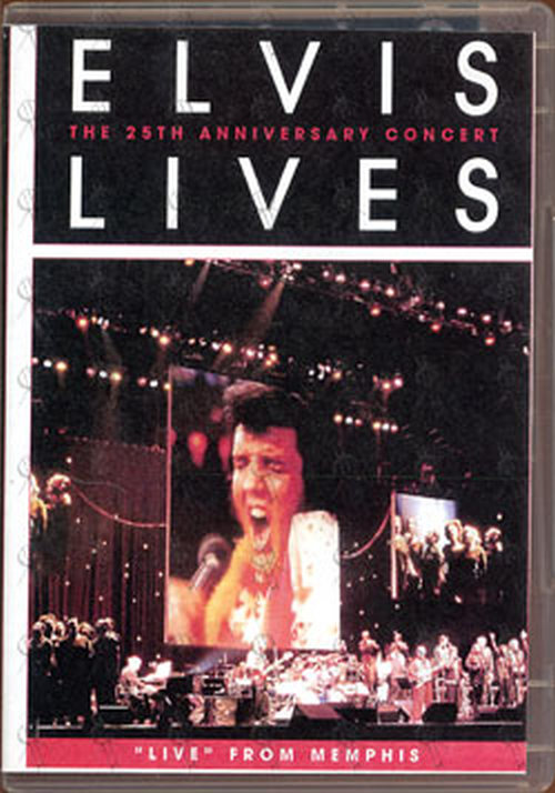 PRESLEY-- ELVIS - Elvis Lives: The 25th Anniversary Concert - 1