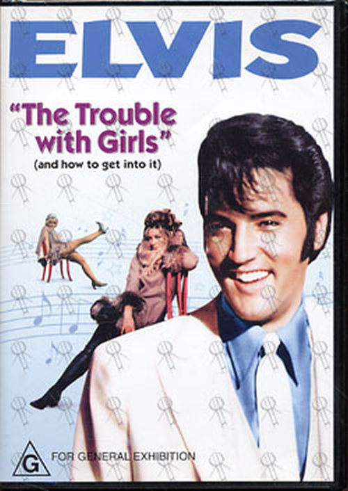 PRESLEY-- ELVIS - The Trouble With Girls - 1
