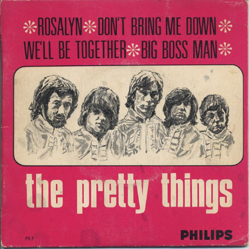 PRETTY THINGS-- THE - Rosalyn / Don't Bring Me Down / We'll Be Together / Big Boss Man - 1