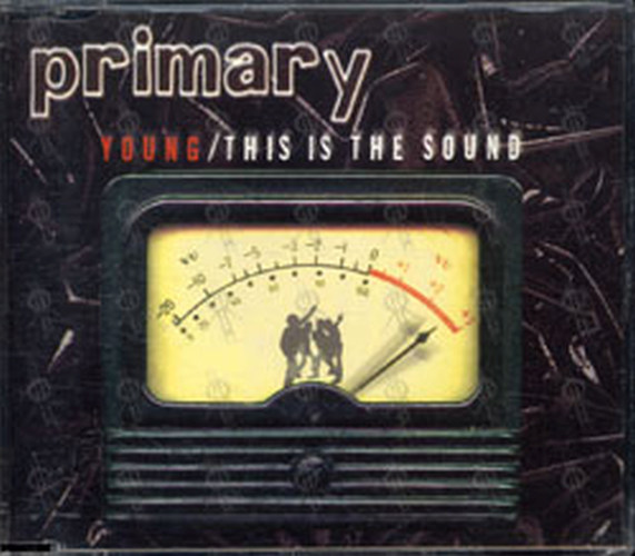 PRIMARY - Young / This Is The Sound - 1