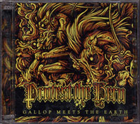 PROTEST THE HERO - Gallop Meets The Earth Live - 1