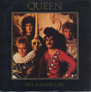 QUEEN - It's A Hard Life - 1