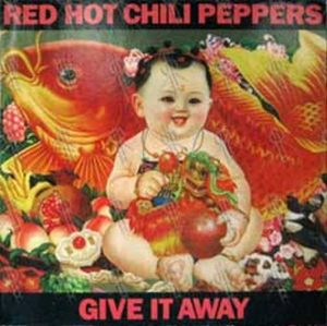 RED HOT CHILI PEPPERS - Give It Away - 1