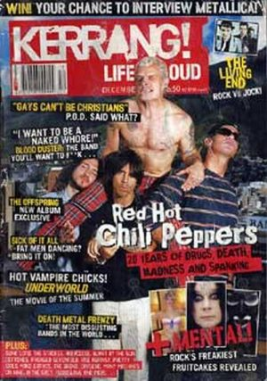 RED HOT CHILI PEPPERS - 'Kerrang!' - December 2003 - Red Hot Chili Peppers On The Cover - 1