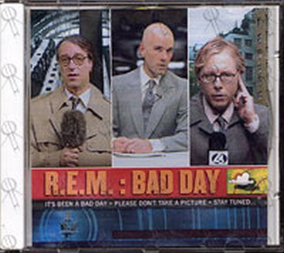 REM - Bad Day - 1